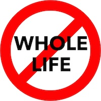 Just Say NO to Whole Life